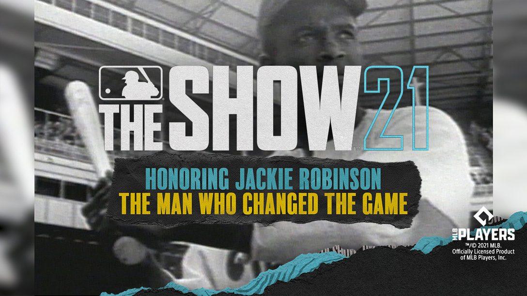Jackie Robinson令《MLB The Show 21》收藏家封面意義非凡