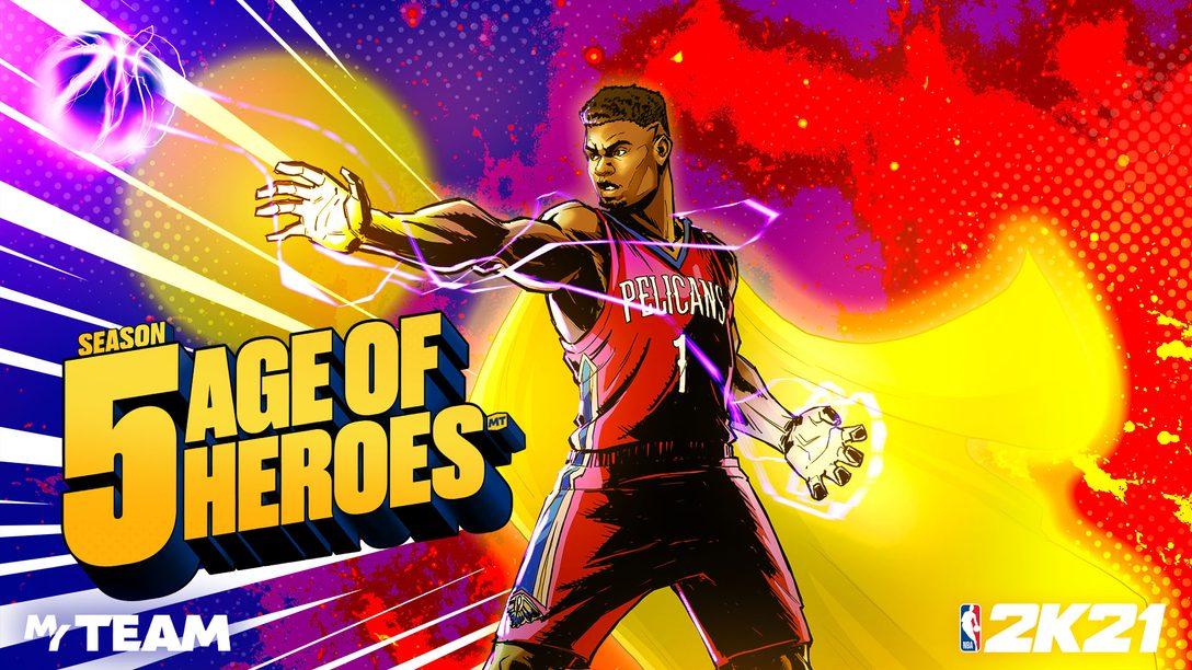 在《NBA 2K21》MyTEAM第5季:英雄時代打造超級強隊