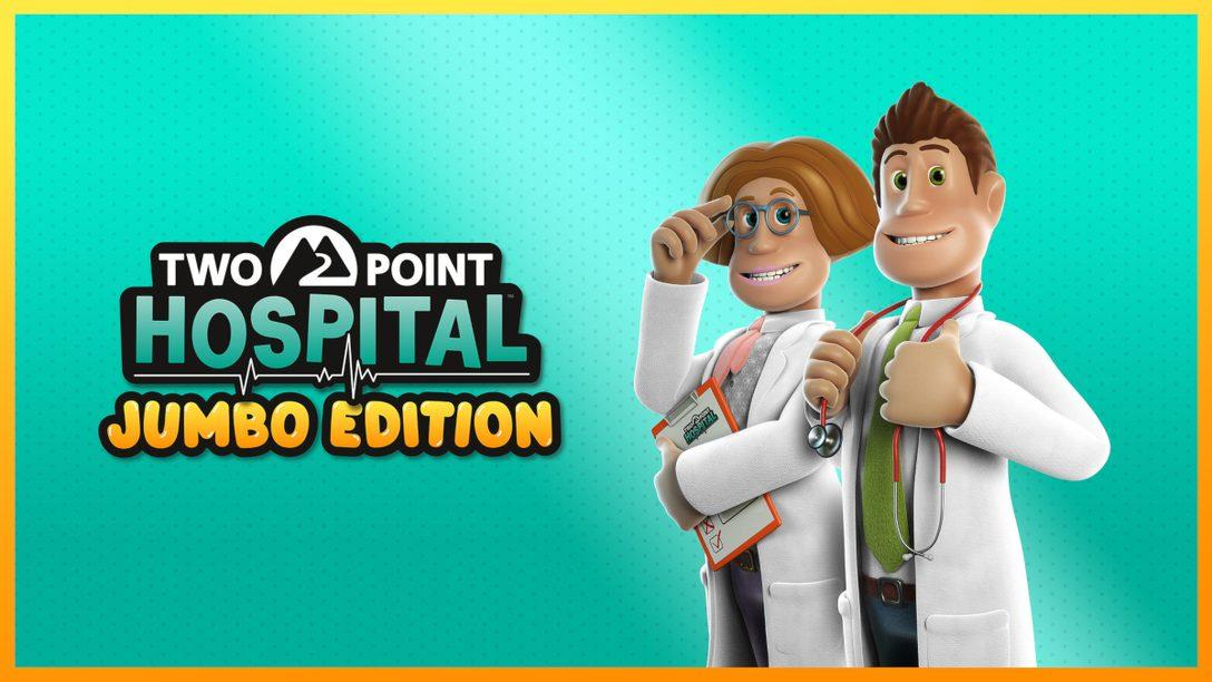 《Two Point Hospital: Jumbo Edition》從醫院送上一劑荒謬良方