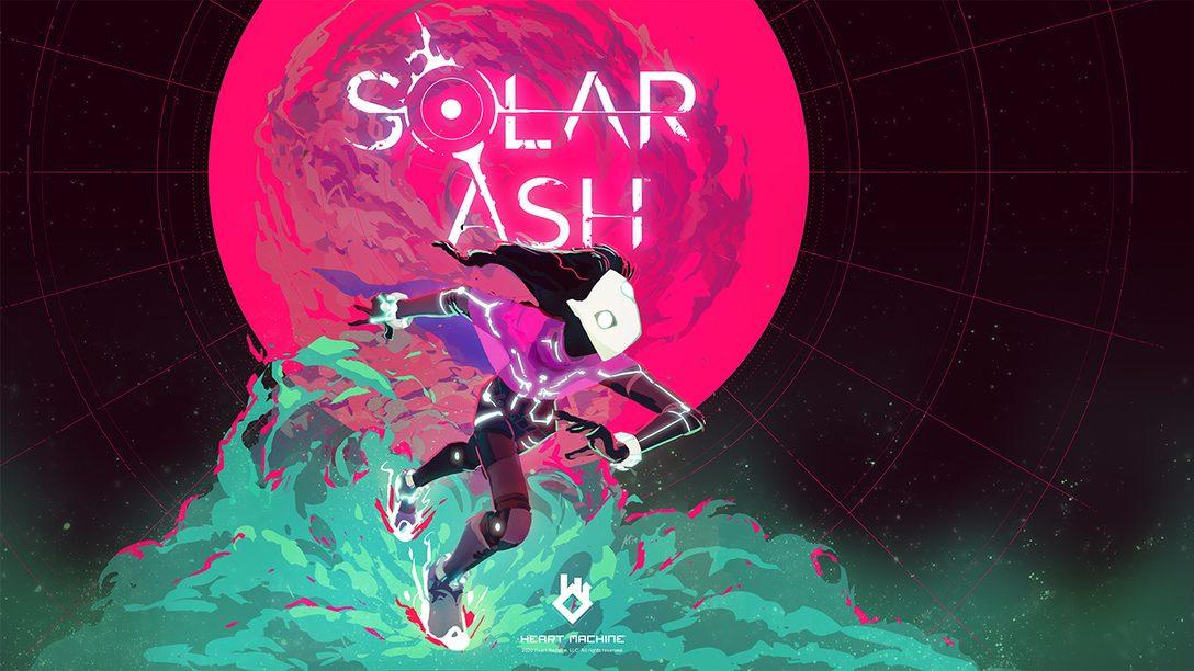 跟隨最新《Solar Ash》實機遊玩影片進入極空之旅探險