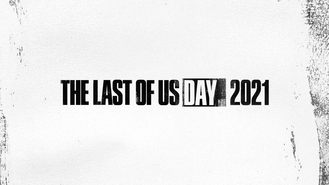 The Last of Us Day 2021社群慶典